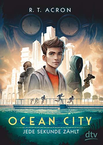 Ocean City 1 – Jede Sekunde zählt (Die Ocean City-Reihe, Band 1)