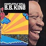Completely Well - .B. King