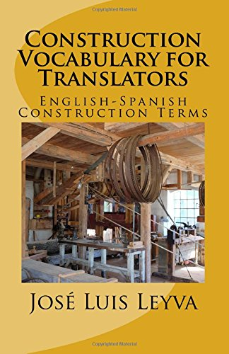 Construction Vocabulary for Translators: English-Spanish Construction Terms