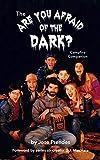 The Are You Afraid of the Dark Campfire Companion (hardback)