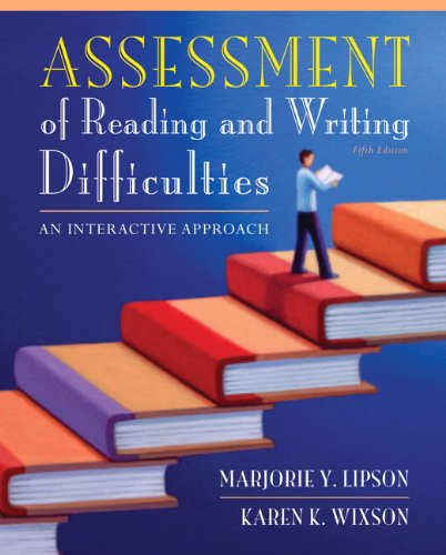 Compare Textbook Prices for Assessment of Reading and Writing Difficulties: An Interactive Approach 5 Edition ISBN 9780132685788 by Lipson, Marjorie Y.,Wixson, Karen K.