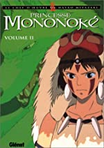 Princesse Mononoké, tome 2 de Hayao Miyazaki