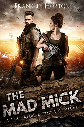 The Mad Mick by Horton, Franklin ebook deal