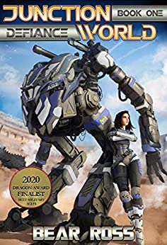 [Bear Ross]のDefiance: Junctionworld Book 1 (English Edition)