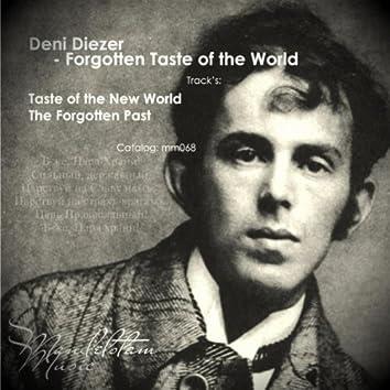 Forgotten Taste of The World