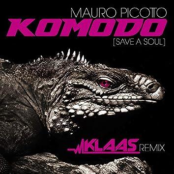 Komodo (Save A Soul)(Klaas Remix)