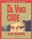 Da Vinci Code - Edition illustrée