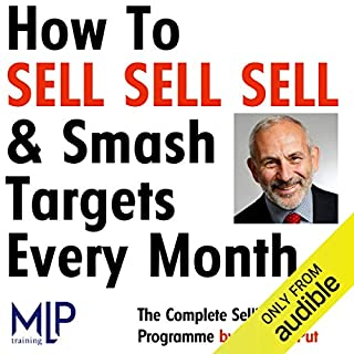 How To Sell, Sell, Sell, and Smash Targets Every Month cover art