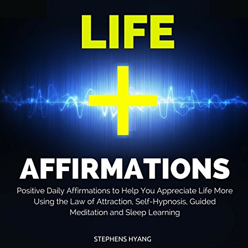 Life Affirmations audiobook cover art