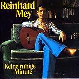Keine ruhige Minute von Reinhard Mey