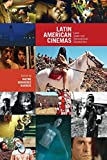 Latin American Cinemas: Local Views and Transnational Connections (Latin American and Caribbean Studies)