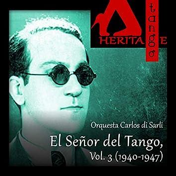 Carlos di Sarli, El Señor del Tango, Vol. 3 (1940-1947)