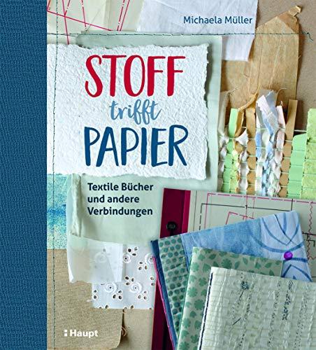 Stoff trifft Papier: Textile Bücher und andere Verbindungen