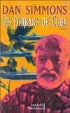 Les Forbans de Cuba - Flammarion - 20/04/2000