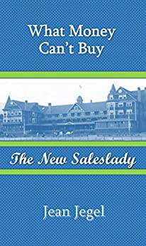 What Money Can't Buy: The New Saleslady by [Jean Jegel]