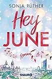 Hey June: Roman. Eine bewegende Liebesgeschichte vor dem Hintergrund der Leipziger Oper