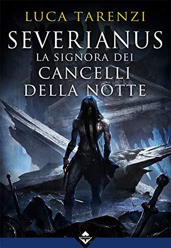 Severianus - La signora dei cancelli della notte