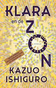 Klara en de Zon van [Kazuo Ishiguro]