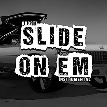 Slide On Em (Instrumental)
