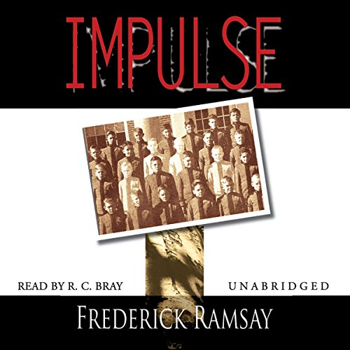 Impulse                   By:                                                                                                                                 Frederick Ramsay                               Narrated by:                                                                                                                                 R. C. Bray                      Length: 7 hrs and 30 mins     4 ratings     Overall 4.0