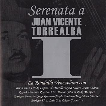 Serenata a Juan Vicente Torrealba, Vol. 1