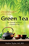 Green Tea: The Natural Secret to a Healthier Life