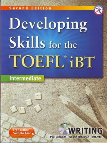 Developing Skills for the TOEFL iBT, 2nd Edition Intermediate Writing (w/MP3 CD, Transcripts and Answer Key)