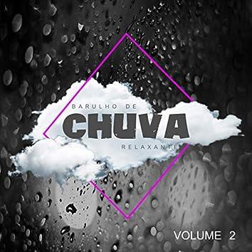 Barulho De Chuva Relaxante - Volume 2