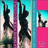 Sainte Folie du Couple (CD Livre Audio) - Livrior - 06/07/2006