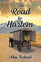 The Road to Harlem