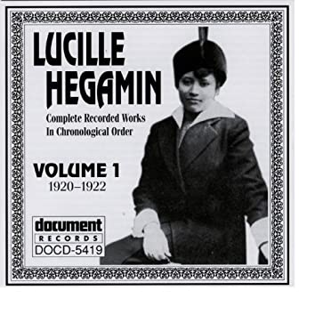 Lucille Hegamin Vol. 1 (1920-1922)