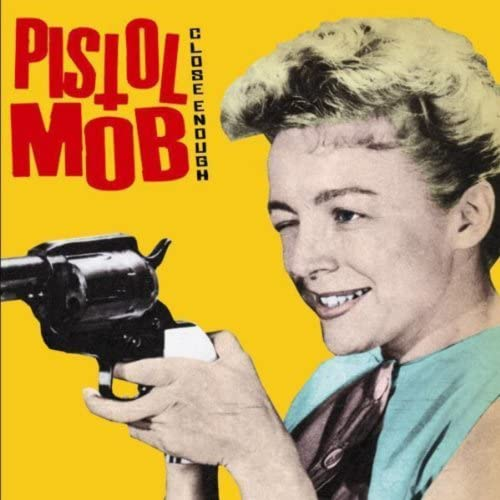 Pistol Mob