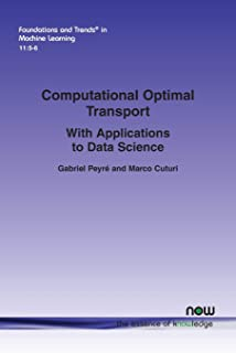 Computational Optimal Transport: With Applications to Data Science