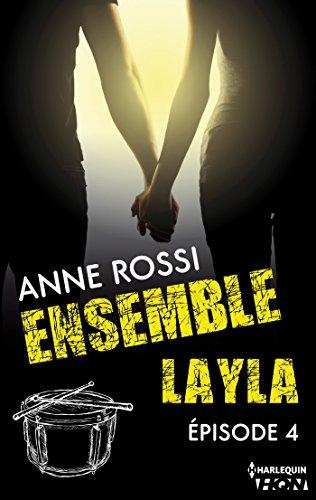 Ensemble - Layla : épisode 4 (French Edition)