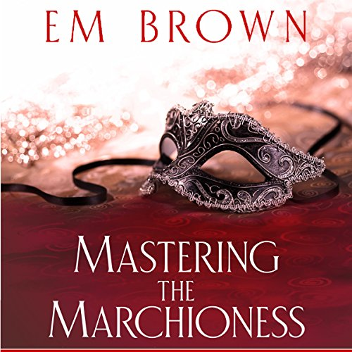 Mastering the Marchioness: Cavern of Pleasures, Volume 1 audiobook cover art