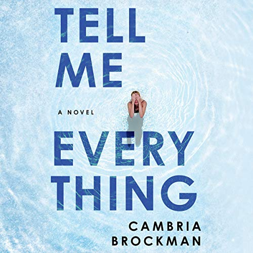Tell Me Everything audiobook cover art