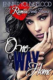 One Way Home (Romeo Family Romance Book 2)
