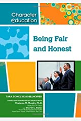 Being Fair and Honest (Character Education) Kindle Edition