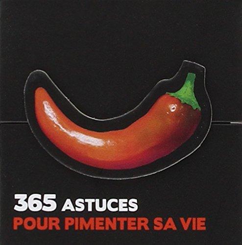 365 IDEES POUR PIMENTER SA VIE
