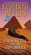 Crocodile on the Sandbank (Amelia Peabody, Book 1)