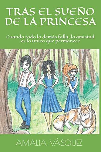 Tras el sueño de la princesa: Cuando todo lo demás falla, la amistad es lo único que permanece.
