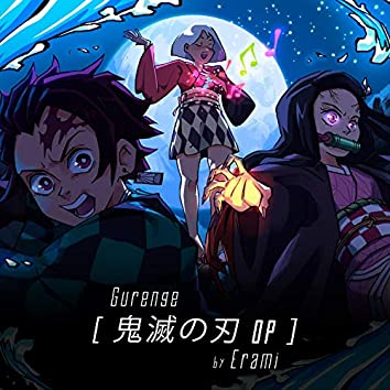 Gurenge (Kimetsu No Yaiba Op.)