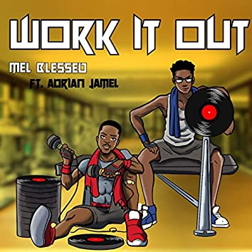 Work It Out (feat. Adrian Jamel)