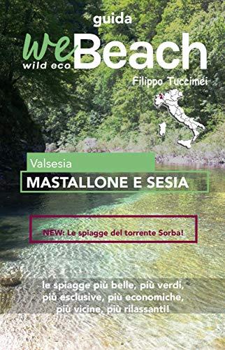 weBeach - Mastallone e Sesia (Italian Edition)