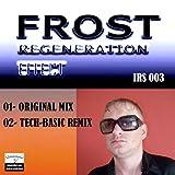 Regeneration Effect (Tech-Basic Remix)