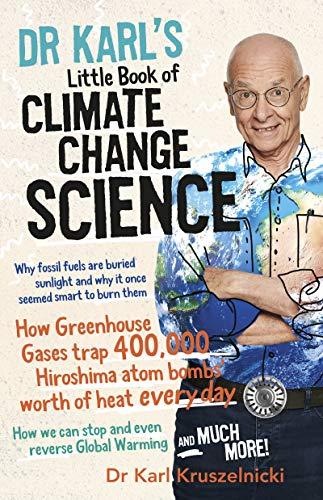 Dr Karl's Little Book of Climate Change Science (English Edition)