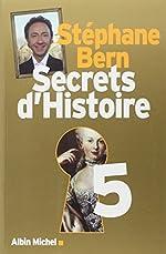 Secrets d'Histoire - Tome 5 de Stéphane Bern