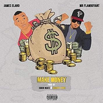 Make Money (feat. Mr.flamboyant)