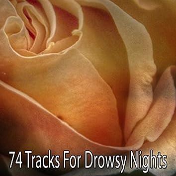 74 Tracks For Drowsy Nights