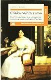 Criados, nodrizas y amos: El servicio doméstico en la formación del mercado de trabajo madrileño, 1758-1868 (Historia)
